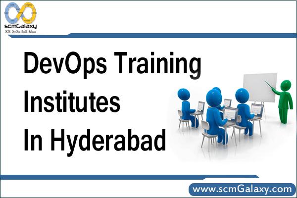 Best DevOps Training Institutes in Hyderabad | scmGalaxy