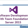 software-development-with-team-foundation-server-2015