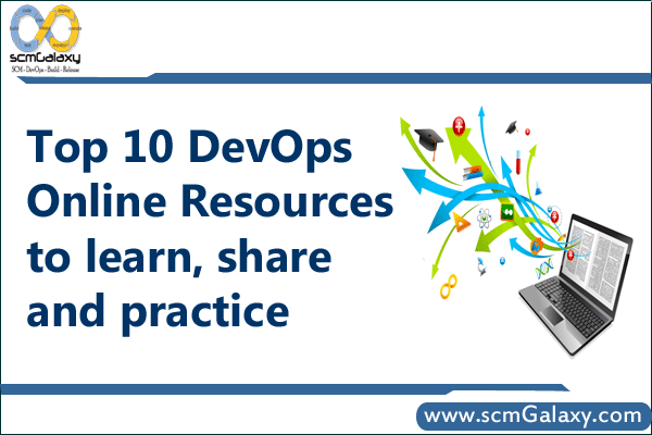 Top 10  DevOps Online Resources to learn, share and practice.
