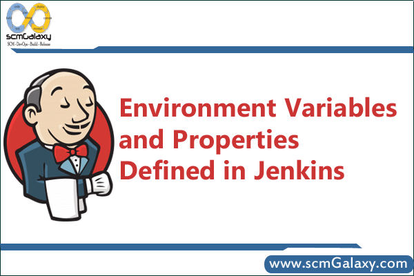 Environment variables and properties defined in jenkins | Jenkins Tutorial