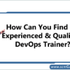 find-experienced-qualified-devops-trainer