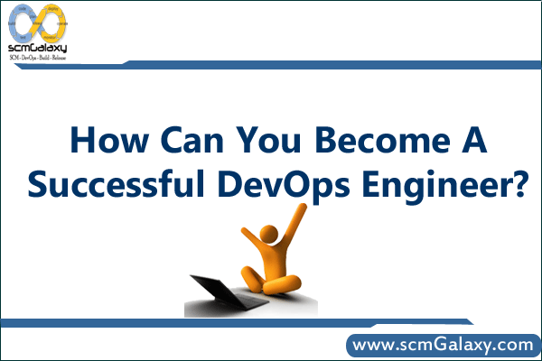 How can you become a successful DevOps Engineer ?
