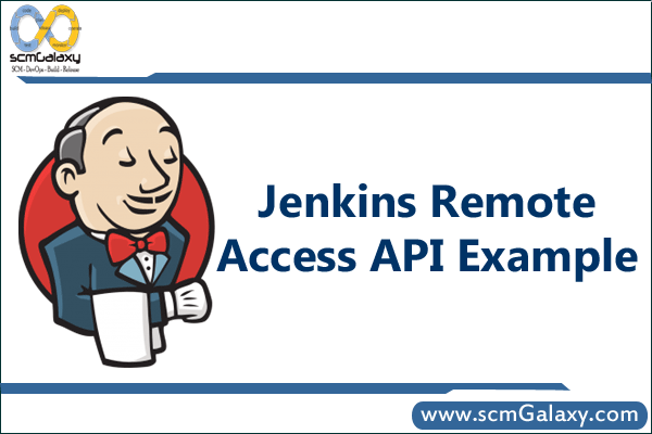 Jenkins Remote access API Example | Jenkins Tutorial