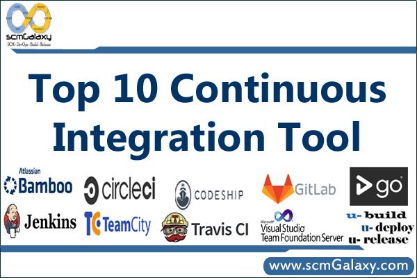 Top 10 Continuous Integration Tools | List of Best CI Tools | scmGalaxy