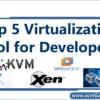 top-5-virtualization-tools