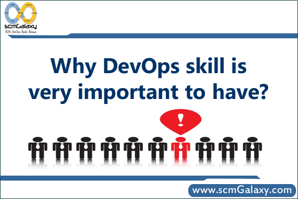 Why DevOps skill is very important to have?