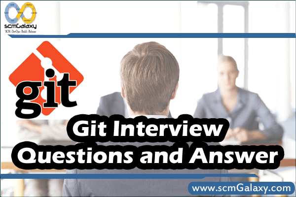 Git Interview Questions and Answer