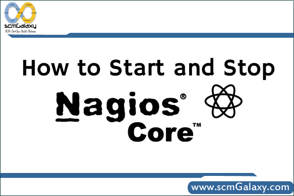 How to Start and Stop Nagios Core | Nagios Tutorial
