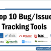 top-10-bug-issue-tracking-tool
