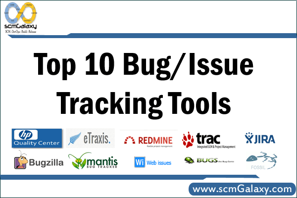 Top 10 Bug/Issue Tracking Tools | List of Best Bug/Issue Tracking Tools
