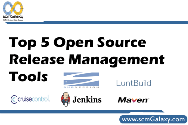 Top 5 Open Source Release Management Tools | List of Best Release Management Tools