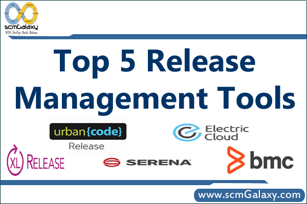 Top 5 Release Management Tools