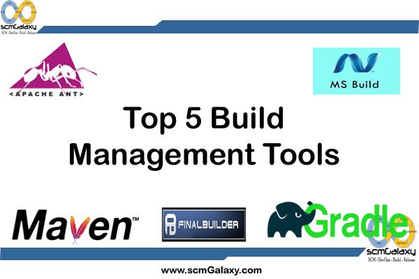 Top 5 Build Management Tools