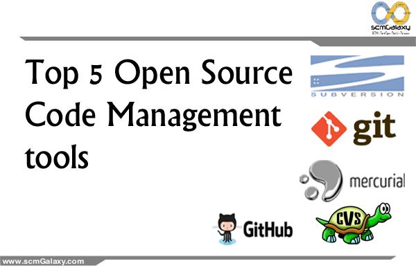 Top 5 Open Source Code Management tools