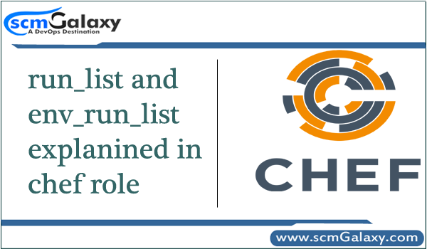 run_list and env_run_list explanined in chef role