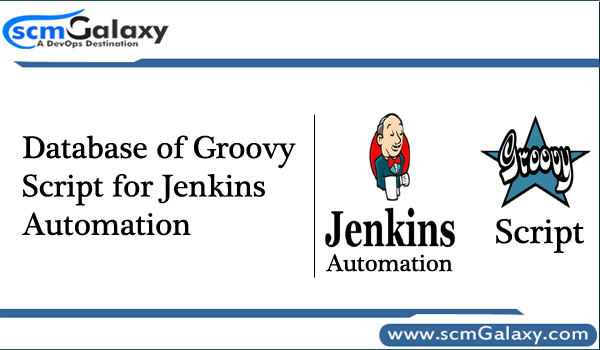 Database of Groovy Script for Jenkins Automation