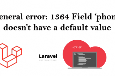 General error: 1364 Field 'phone' doesn't have a default value