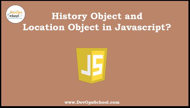 History Object and Location Object in javascript?