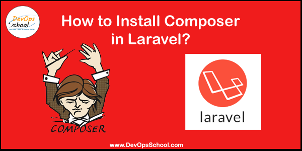 How to Install Composer in Laravel?