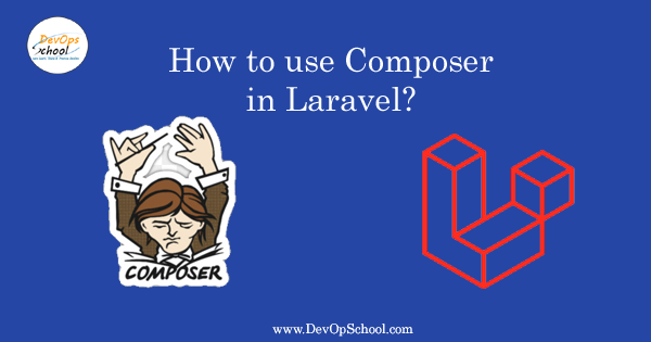How to use Composer in Laravel?