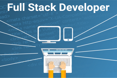 Everything you need to know about Full Stack Developer