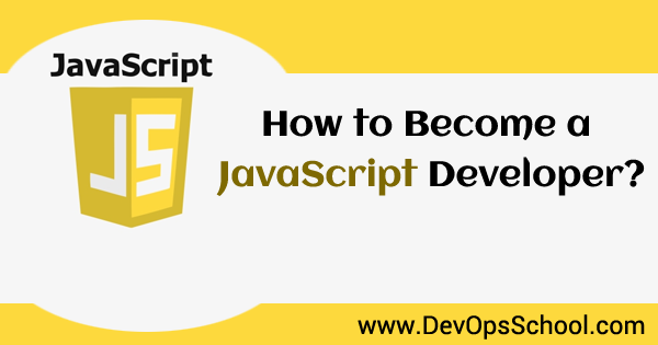 How to Become a JavaScript Developer?